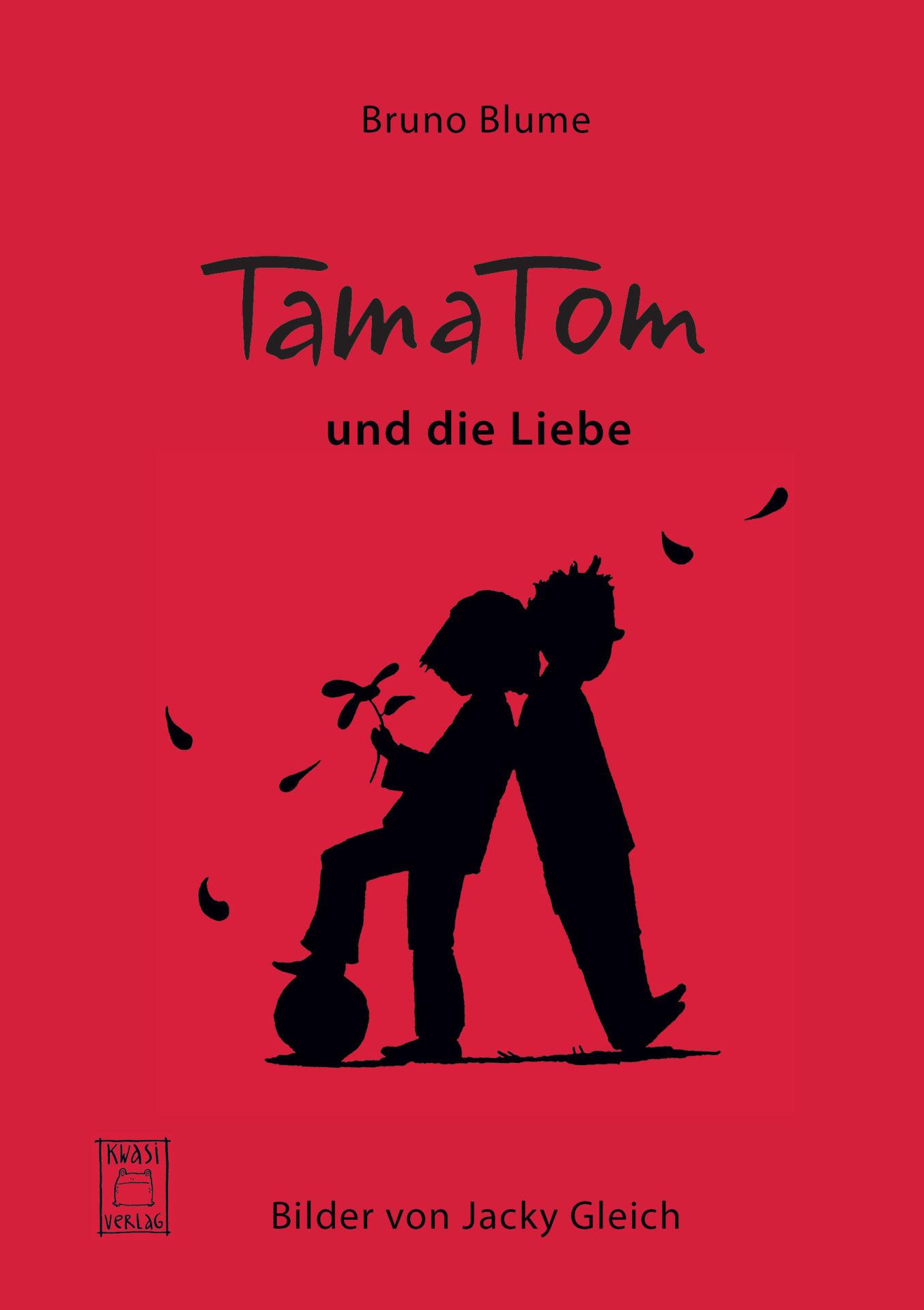 tamatom und die liebe